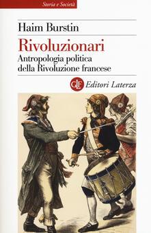 Rivoluzionari. Antropologia politica della Rivoluzione francese.pdf