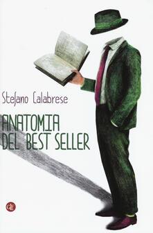 Anatomia del best seller - Stefano Calabrese - copertina