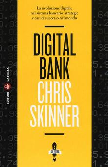 Winniearcher.com Digital bank. La rivoluzione digitale nel sistema bancario: strategie e casi di successo nel mondo Image