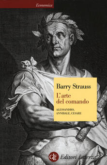 Parcoarenas.it L' arte del comando. Alessandro, Annibale, Cesare Image
