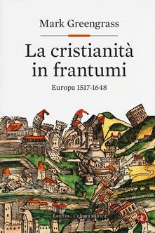 Steamcon.it La cristianità in frantumi. Europa 1517-1648 Image