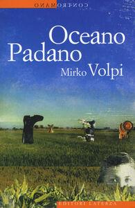 Libro Oceano padano Mirko Volpi
