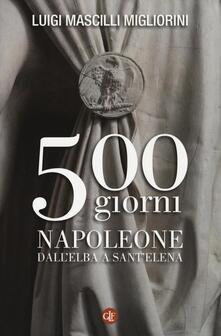 500 giorni. Napoleone dallElba a SantElena.pdf