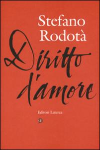 Libro Diritto d'amore Stefano Rodotà