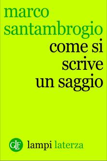 Come si scrive un saggio - Marco Santambrogio - ebook
