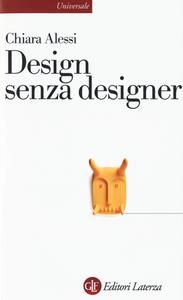 Libro Design senza designer Chiara Alessi