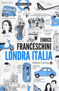 Libro Londra Italia Enrico Franceschini