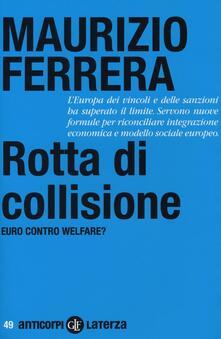 Ristorantezintonio.it Rotta di collisione. Euro contro welfare? Image