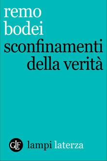 Sconfinamenti della verità - Remo Bodei - ebook