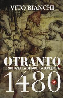 Premioquesti.it Otranto 1480. Il sultano, la strage, la conquista Image