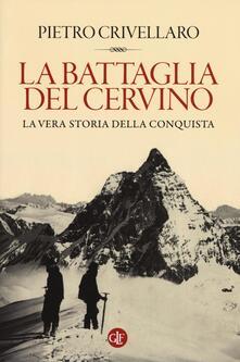 Grandtoureventi.it La battaglia del Cervino. La vera storia della conquista Image