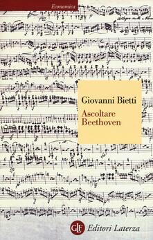Ascoltare Beethoven - Giovanni Bietti - copertina