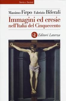 Voluntariadobaleares2014.es Immagini ed eresie nell'Italia del Cinquecento. Ediz. illustrata Image