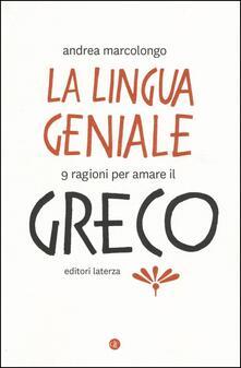 La lingua geniale. 9 ragioni per amare il greco.pdf