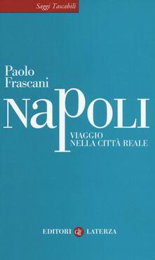 Voluntariadobaleares2014.es Napoli. Viaggio nella città reale Image