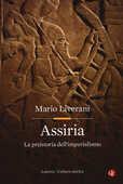Libro Assiria. La preistoria dell'imperialismo Mario Liverani