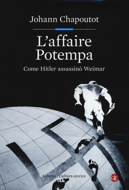 L' affaire Potempa. Come Hitler assassinò Weimar - Johann Chapoutot - copertina