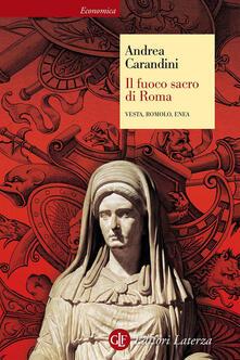 Listadelpopolo.it Il fuoco sacro di Roma. Vesta, Romolo, Enea Image