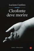 Libro Cleofonte deve morire. Teatro e politica in Aristofane Luciano Canfora