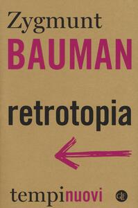 Retrotopia - Zygmunt Bauman - copertina