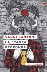 Libro La stanza profonda Vanni Santoni