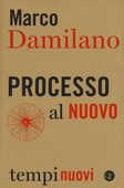 Libro Processo al nuovo Marco Damilano