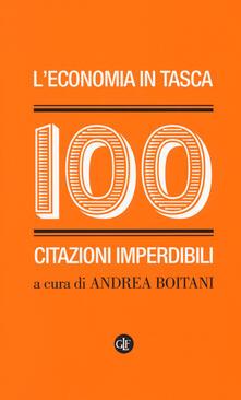 L economia in tasca. 100 citazioni imperdibili.pdf