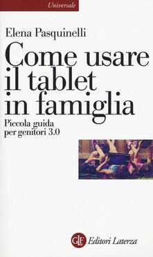 Nordestcaffeisola.it Come usare il tablet in famiglia. Piccola guida per genitori 3.0 Image