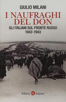 Cefalufilmfestival.it I naufraghi del Don. Gli italiani sul fronte russo. 1942-1943 Image