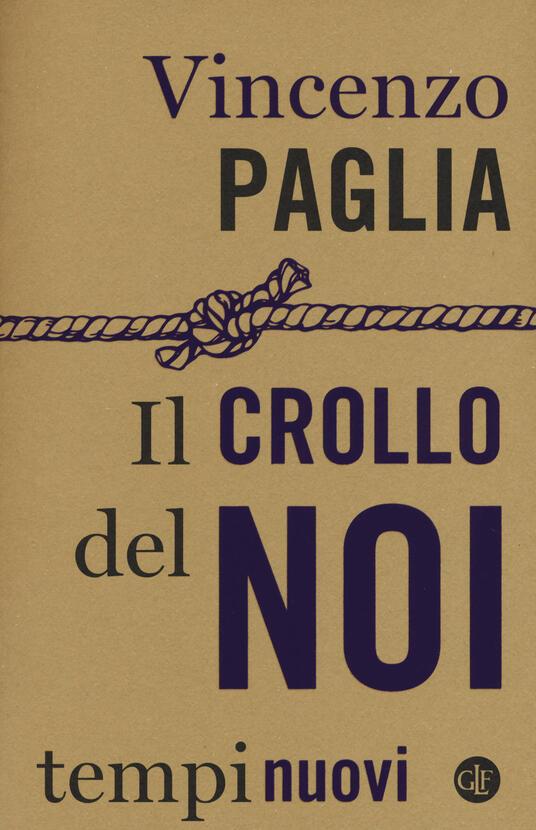 Il crollo del noi - Vincenzo Paglia - copertina