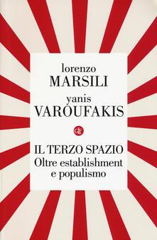Il terzo spazio. Oltre establishment e populismo.pdf