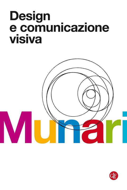 Design e comunicazione visiva. Contributo a una metodologia didattica - Bruno Munari - copertina
