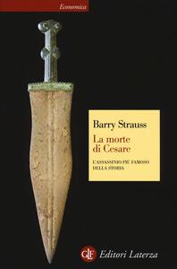 La morte di Cesare. L'assassinio più famoso della storia