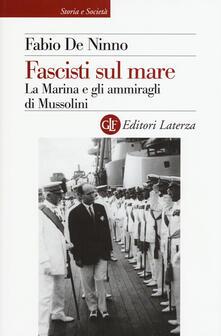 Winniearcher.com Fascisti sul mare. La Marina e gli ammiragli di Mussolini Image
