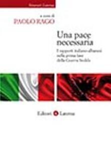 Winniearcher.com Una pace necessaria. I rapporti italo-albanesi nella prima fase della guerra fredda Image
