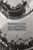 Libro La lettera sovversiva. Da don Milani a De Mauro, il potere delle parole Vanessa Roghi