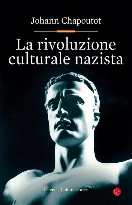 La rivoluzione culturale nazista - Johann Chapoutot - copertina