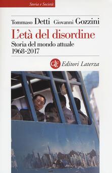 Ilmeglio-delweb.it L' età del disordine. Storia del mondo attuale 1968-2017 Image