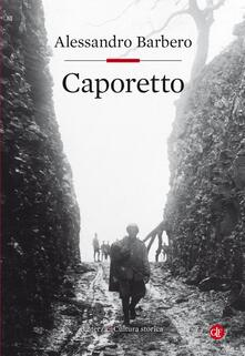 Caporetto - Alessandro Barbero - ebook
