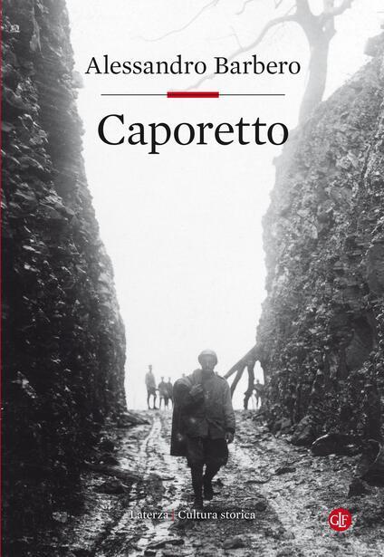 Caporetto - Alessandro Barbero - ebook