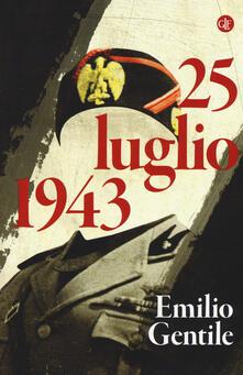 25 luglio 1943 - Emilio Gentile - copertina