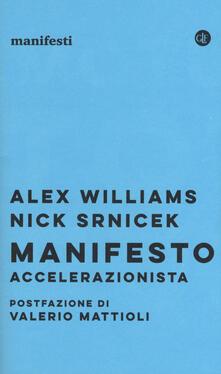 Listadelpopolo.it Manifesto accelerazionista Image