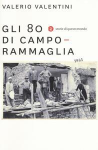 Gli 80 di Camporammaglia - Valerio Valentini - copertina