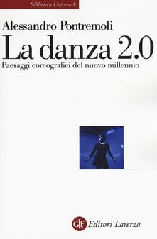 Winniearcher.com La danza 2.0. Paesaggi coreografici del nuovo millennio Image