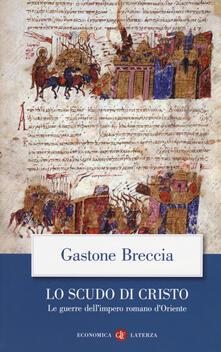Nicocaradonna.it Lo scudo di Cristo. Le guerre dell'impero romano d'Oriente Image