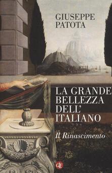Camfeed.it La grande bellezza dell'italiano. Il Rinascimento Image