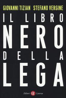 Il libro nero della Lega - Giovanni Tizian,Stefano Vergine - copertina