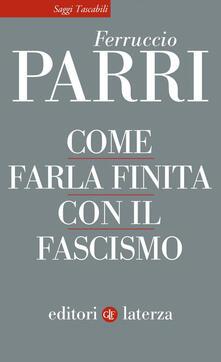 Secchiarapita.it Come farla finita con il fascismo Image