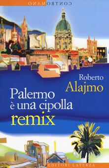 Camfeed.it Palermo è una cipolla. Remix Image