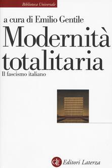 Radiospeed.it Modernità totalitaria. Il fascismo italiano Image